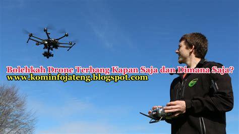 Drone Terbang komunikasi dan informatika jateng bolehkah drone terbang