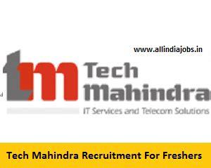 Tech Mahindra Careers For Mba Freshers by Tech Mahindra Careers Registration Link For Freshers 2018