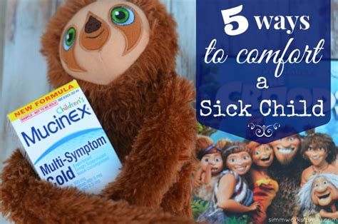 how to comfort a sick child 5 ways to comfort a sick child simmworks family blog