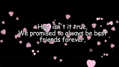 best friends forever ksm lyrics best friends forever ksm with lyrics