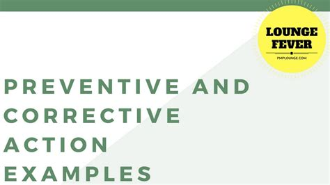 Exles Of Preventive Actions And Corrective Actions Youtube Closed Loop Corrective Template