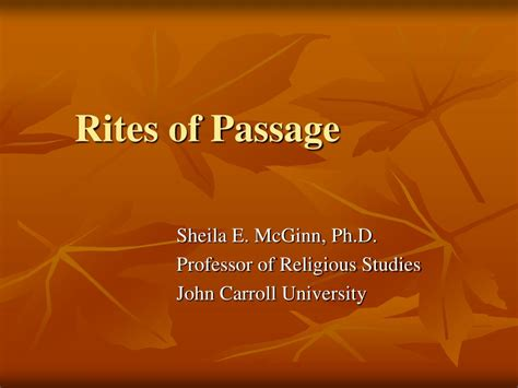 The Rites Of Passage ppt rites of passage powerpoint presentation id 624844