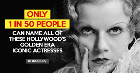 actress of hollywood golden era can you name all 15 of these hollywood s golden era iconic