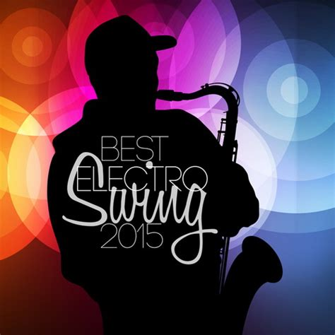 the best of electro swing va jam jazz electro swing 2017 mp3