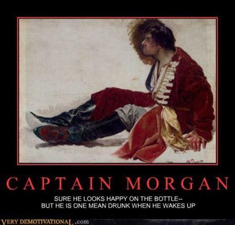 Captain Morgan Meme - captain morgan demotivational poster stuff pinterest