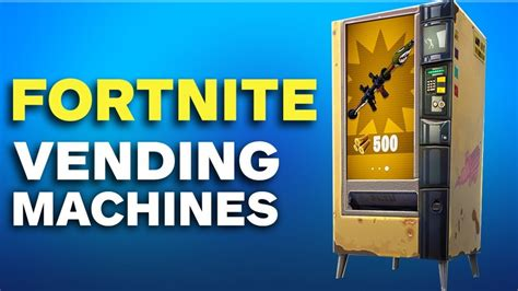 fortnite vending machine fortnite how to find a vending machine in battle royale