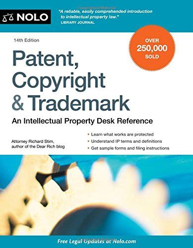 patent copyright trademark an intellectual property desk reference books richard stim attorney author profile news books and