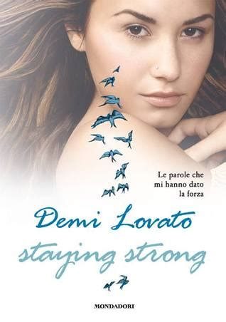demi lovato biography pdf staying strong by demi lovato reviews discussion