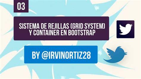 tutorial bootstrap 3 grid tutorial bootstrap 3 sistema de rejillas grid system y