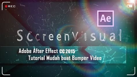 tutorial after effects bumper adobe after effects cc 2015 tutorial mudah buat bumper