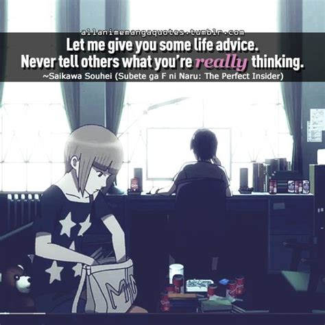 Let Me Give You Some Advice Try To Approach Things - quot let me give you some advice never tell others what