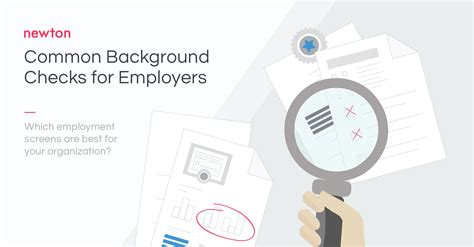 Basic Background Check For Employment Most Common Background Checks For Employers Newton Software