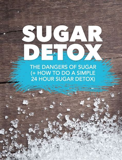 Detox After Mch Sugar by Learn About The Scary Dangers Of And
