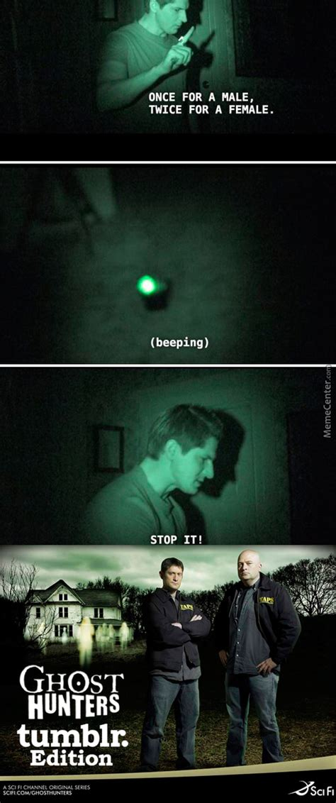 Ghost Hunters Meme - ghost hunters memes best collection of funny ghost