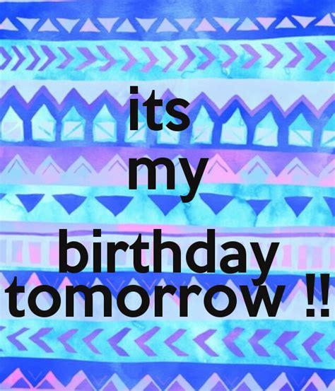 Birthday Tomorrow Quotes Birthday Tomorrow Quotes Quotesgram