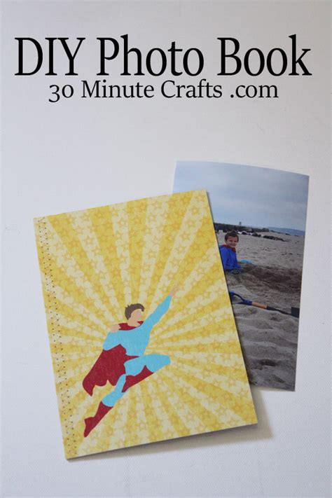 30 minute craft projects diy photo book 30 minute crafts