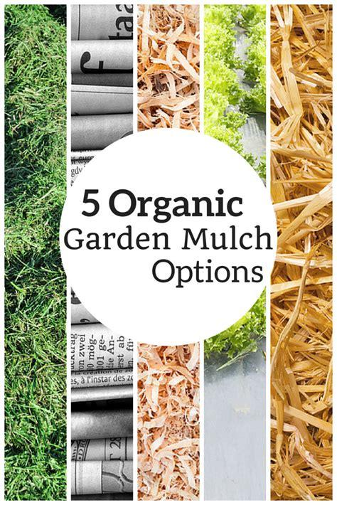 organic gardening affiliate programs 5 organic garden mulch options the living farm