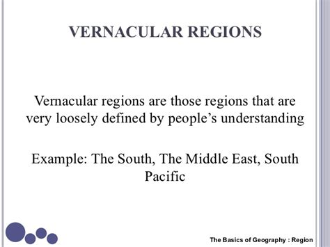 5 themes of geography vernacular region geography the basics region