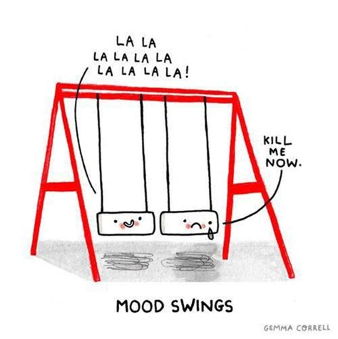 mood swings quiz a gift of humor to you all my dear friends anxiety