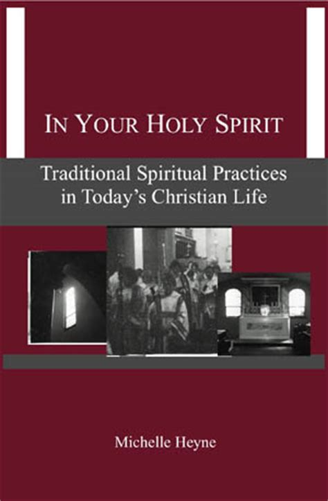 holy living the christian tradition for today books in your holy spirit traditional spiritual practices in
