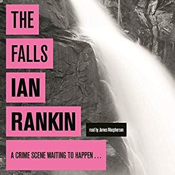 the falls an inspector rebus novel book 12 audio download amazon co uk ian rankin james
