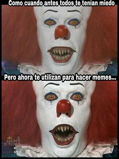 top memes de payaso it meme en espa 241 ol memedroid