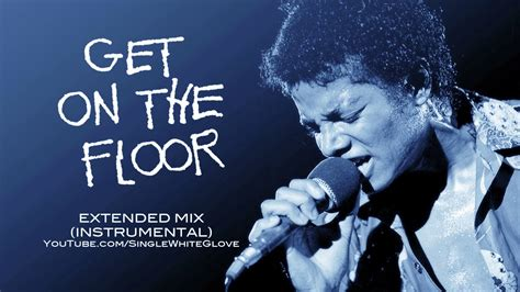 mix on the floor get on the floor swg extended mix instrumental michael