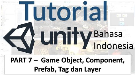unity tutorial object membuat game object component prefab tag layer di