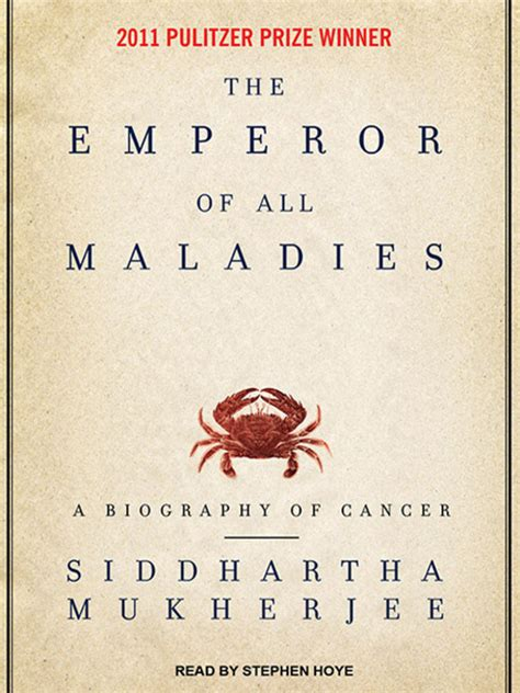 0007250924 the emperor of all maladies the emperor of all maladies missouri libraries 2go