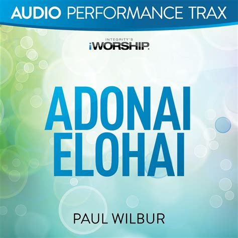worship house media adonai elohai accompaniment and backing track with lyrics paul wilbur worshiphouse