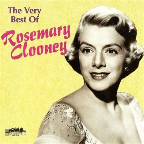 rosemary clooney for the duration the very best of rosemary clooney rosemary clooney mp3