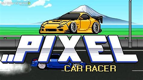 pixel car racer pixel car racer v1 0 61 mod apk eu sou android
