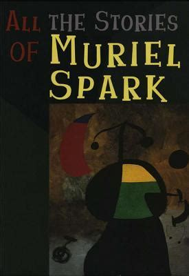 a comb the sayings of muriel spark books if you want to concentrate deeply on som by muriel spark
