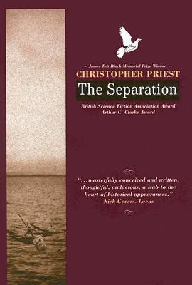 the separation books the separation by christopher priest reviews discussion