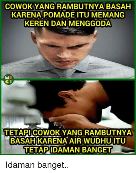 Meme Basah - 25 best memes about pomade pomade memes