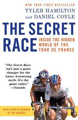 Secret Race the secret race inside the world of the tour de