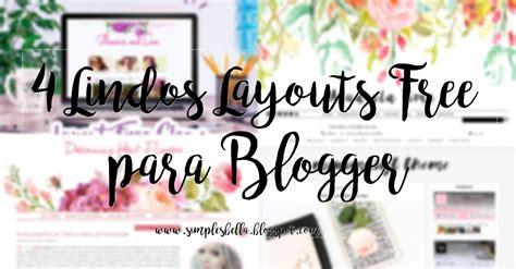 layout design para blogger 4 novos layouts free para blogger simples bella