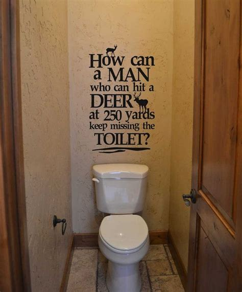 man bathroom ideas how can a man who can hit a deer kw738 vinyl lettering