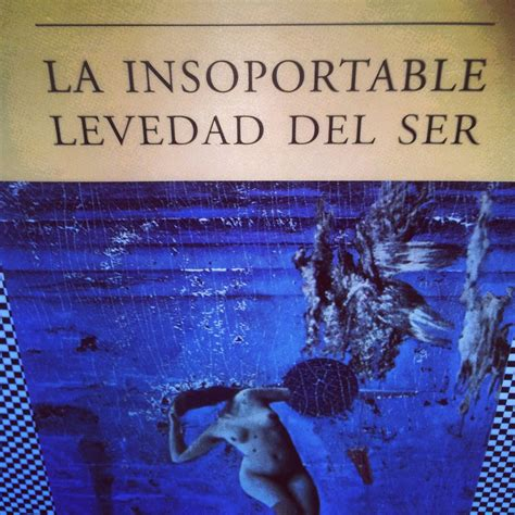 la insoportable levedad del 8483839547 the world s catalog of ideas
