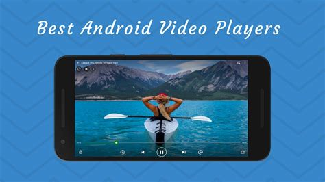 best media player for android 10 amazing best android player apps for 2018