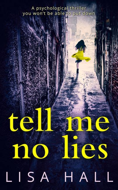 killer lies a gripping detective mystery of twists and turns books tell me no lies a gripping psychological thriller with a