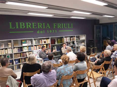 libreria friuli udine book s presentation at the bookshop quot libreria friuli quot in