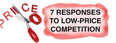 7 Worst Responses To I You by 7 Responses To Low Price Competition In Consulting David