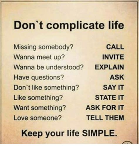 Or Lover S Question Don T Complicate Missing Somebody Call Wanna Meet Up Invite Wanna Be Understood Explain