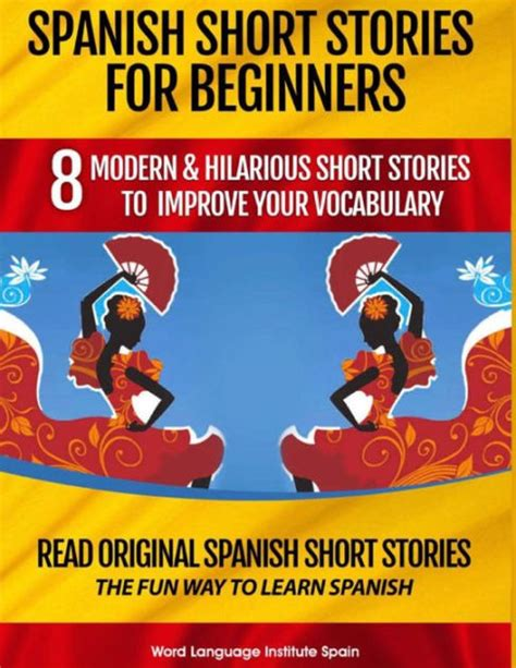 spanish short stories for 1514646080 spanish short stories for beginners 8 modern hilarious short stories to improve your
