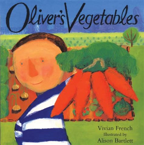 my vegetables my vegetables books children s books reviews oliver s vegetables princess