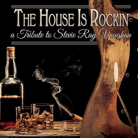 The House Is Rockin A Tribute To Stevie Ray Vaughan Cd