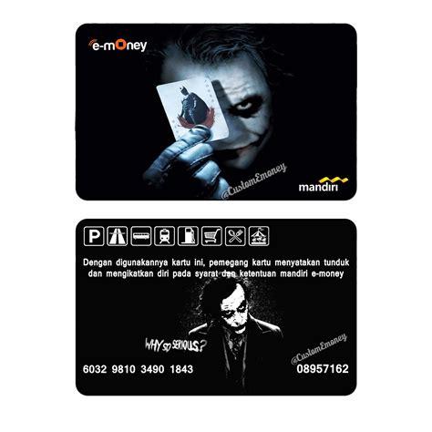 Custom Emoney Flazz E Money Etoll E Toll Design 2 Sisi emoney e money bank mandiri joker batman e toll etoll saldo 50rb elevenia