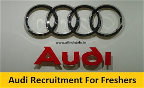 Audi Careers Graduate by Audi Recruitment 2016 2017 For Freshers