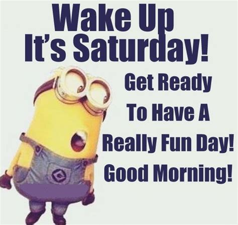 It S Saturday Meme - funny and happy saturday quotes by only messages